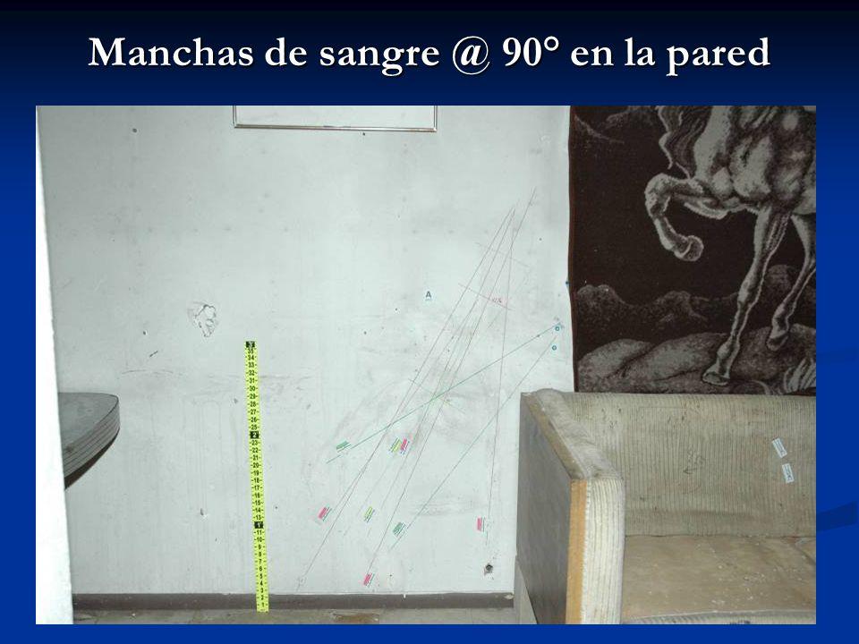 Manchas de sangre @ 90° en la pared