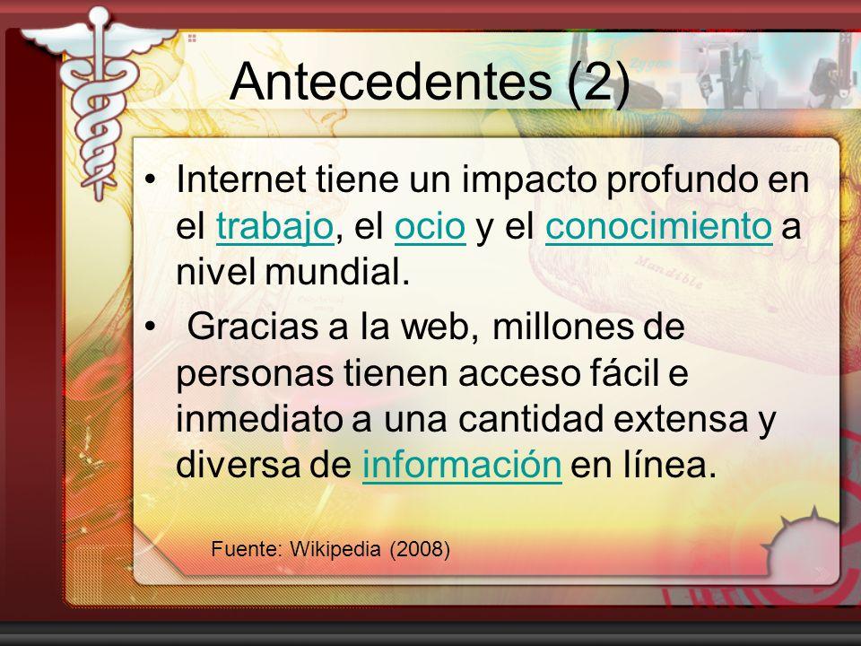 Antecedentes (3) Las nuevas aplicaciones de Internet en telemedicina han generado la posibilidad de responder y atender problemas de salud complejos en poblaciones remotas o aisladas