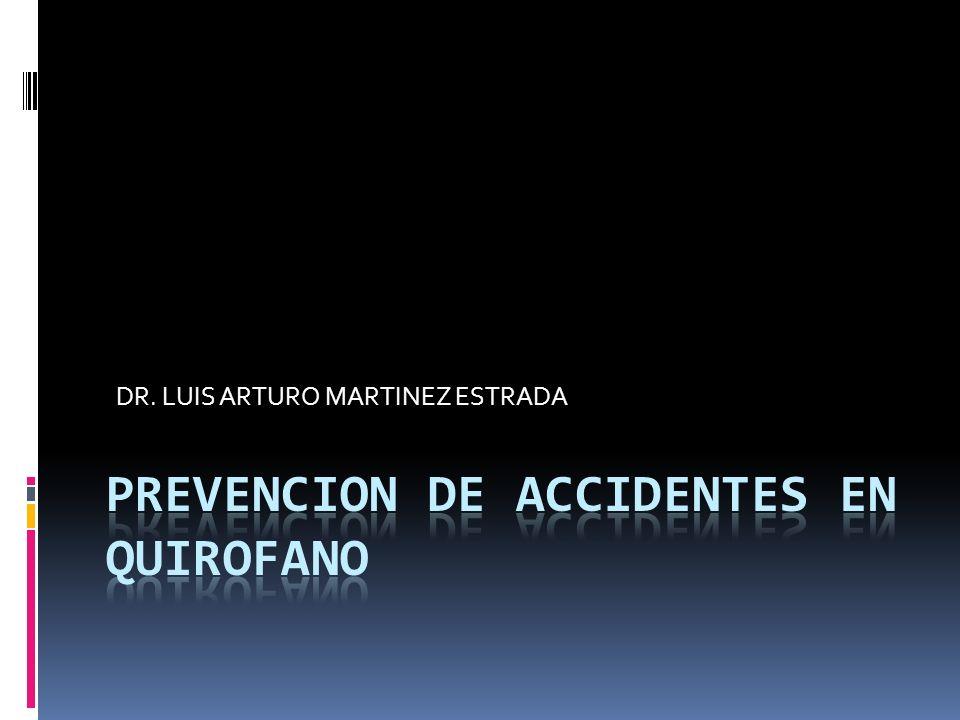 DR. LUIS ARTURO MARTINEZ ESTRADA