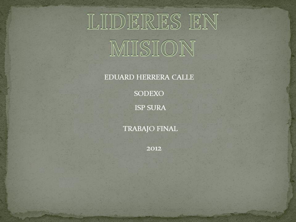 EDUARD HERRERA CALLE SODEXO TRABAJO FINAL ISP SURA 2012