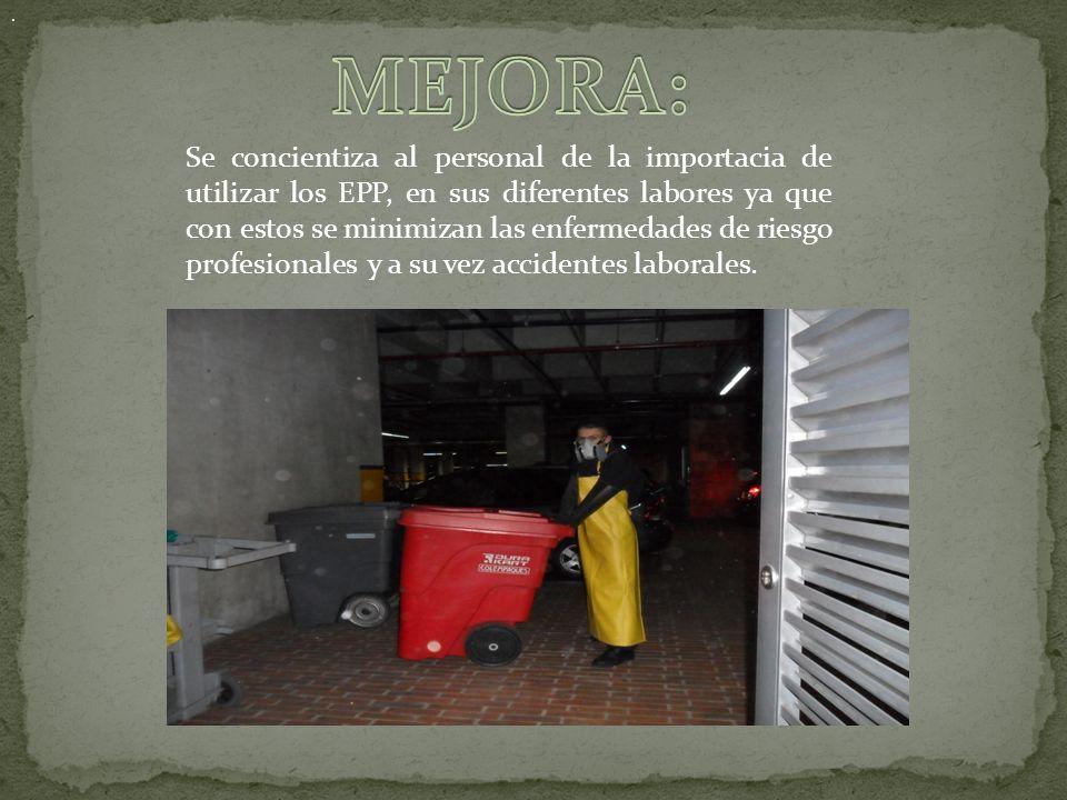 Se concientiza al personal de la importacia de utilizar los EPP, en sus diferentes labores ya que con estos se minimizan las enfermedades de riesgo profesionales y a su vez accidentes laborales..