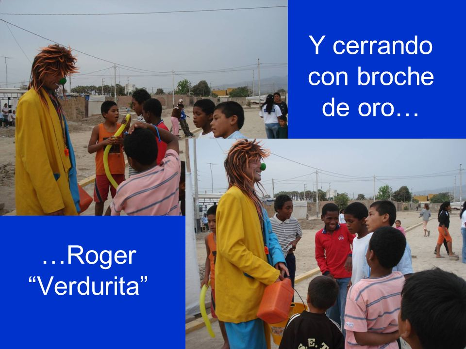 …Roger Verdurita Y cerrando con broche de oro…