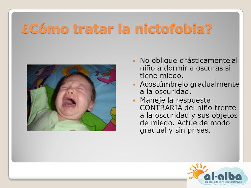 ¿Cómo tratar la nictofobia? No obligue drásticamente al niño a dormir a oscuras si tiene miedo. Acostúmbrelo gradualmente a la oscuridad. Maneje la re