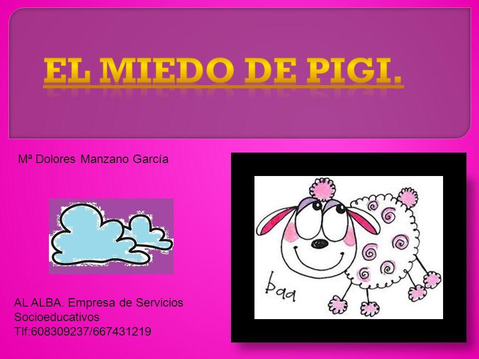 AL ALBA. Empresa de Servicios Socioeducativos Tlf:608309237/667431219 Mª Dolores Manzano García