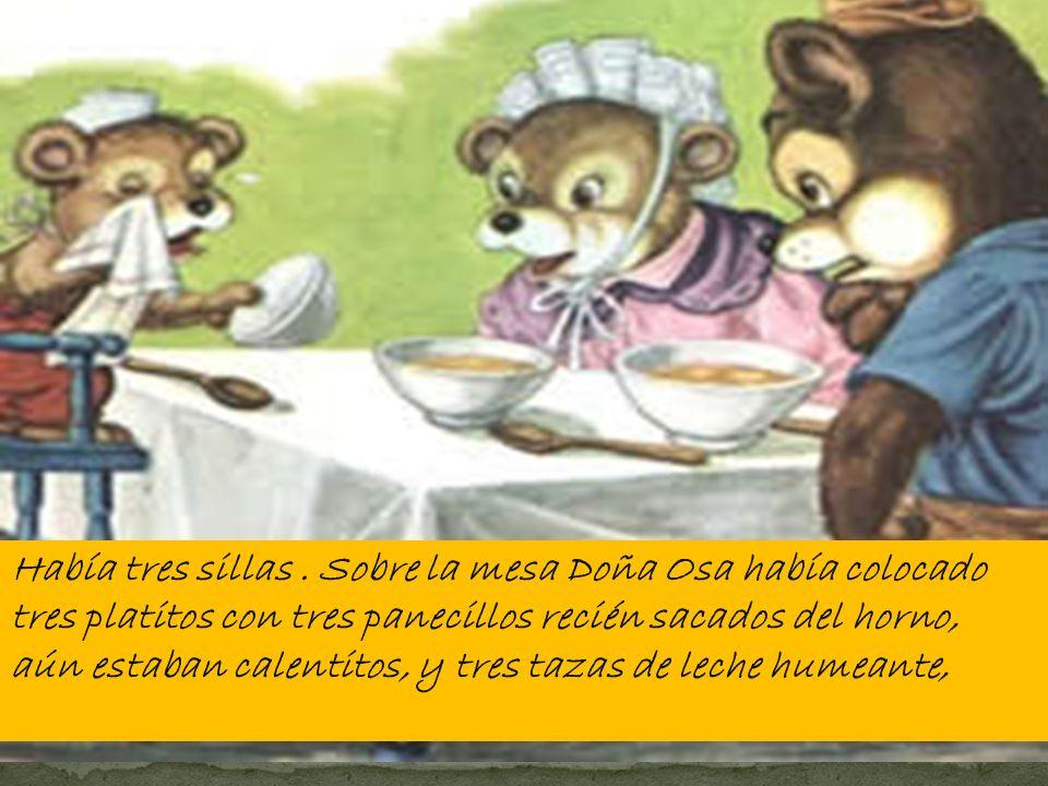 Había una vez una linda família de osos. Estaban el papá, don oso, doña Osa la mamá, y el hijo pequeño el Osito. Todos juntitos vivían en una pequeña