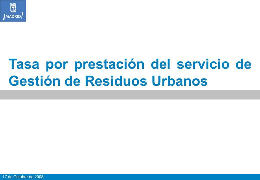 17 de Octubre de 2008 Tasa por prestación del servicio de Gestión de Residuos Urbanos