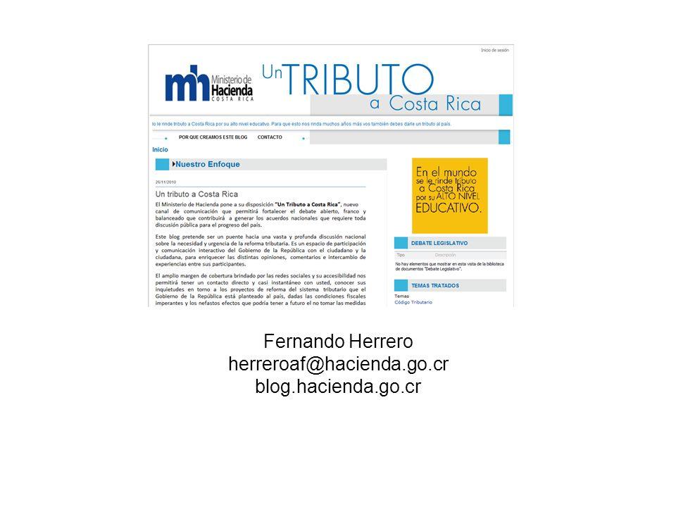 Fernando Herrero herreroaf@hacienda.go.cr blog.hacienda.go.cr