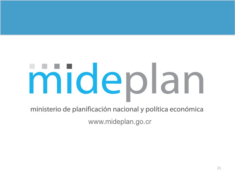 www.mideplan.go.cr 21