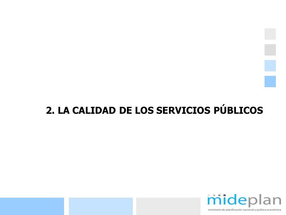 7 2. LA CALIDAD DE LOS SERVICIOS PÚBLICOS