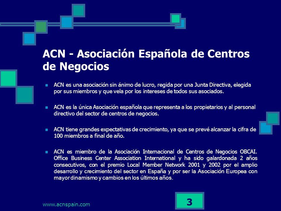 www.acnspain.com 3 ACN es una asociación sin ánimo de lucro, regida por una Junta Directiva, elegida por sus miembros y que vela por los intereses de todos sus asociados.