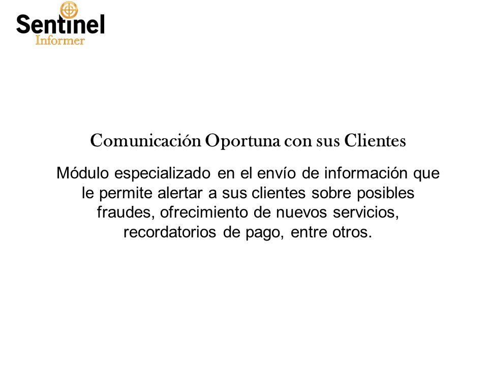 Tuesday, January 28, 2014www.smartsoftint.com6 Comunicación Oportuna con sus Clientes Módulo especializado en el envío de información que le permite a