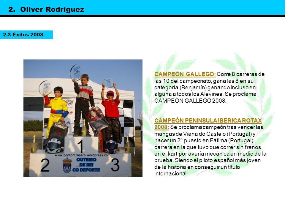 - Campeonato de España de Karting.- Campeonato Gallego de Karting, en la categoría Alevín.