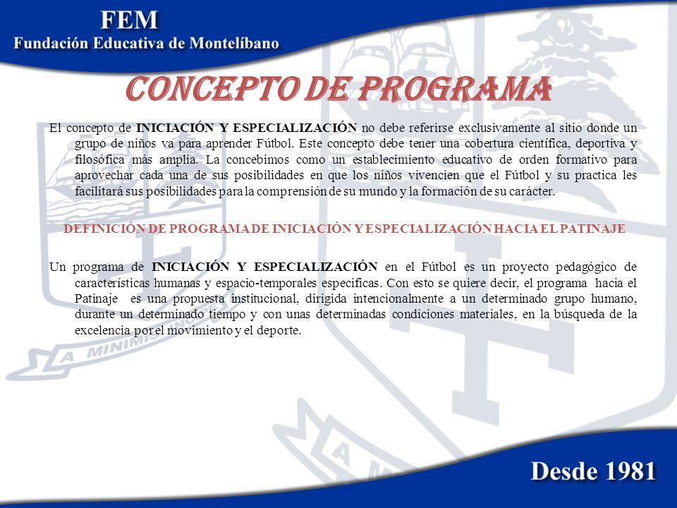 DEFINICION DE ESCUELA DE FORMACION DEPORTIVA Una escuela de formación deportiva es un proyecto pedagógico de características humanas y espacio-temporales especificas.