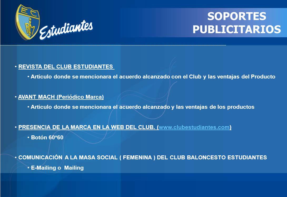 SOPORTES PUBLICITARIOS REVISTA DEL CLUB ESTUDIANTES Articulo donde se mencionara el acuerdo alcanzado con el Club y las ventajas del Producto AVANT MA