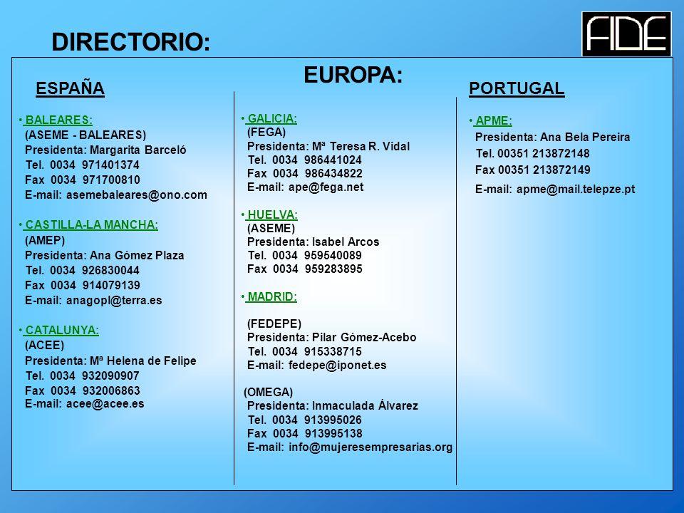 DIRECTORIO: EUROPA: BALEARES: (ASEME - BALEARES) Presidenta: Margarita Barceló Tel.