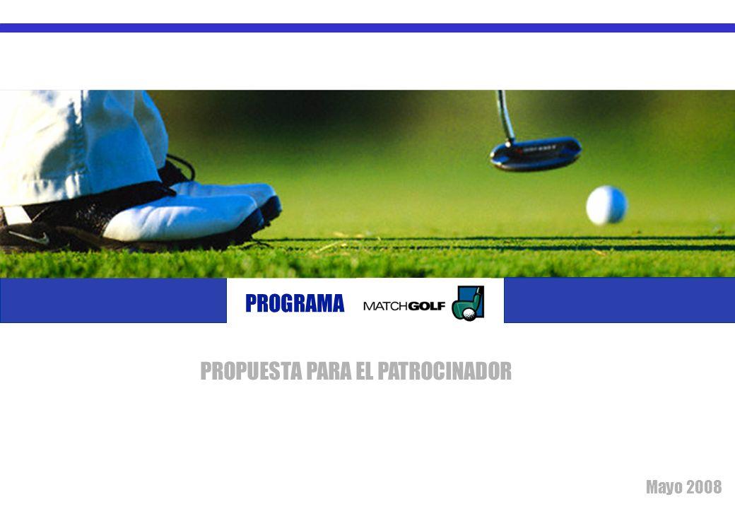 1 PROGRAMA Mayo 2008 PROPUESTA PARA EL PATROCINADOR