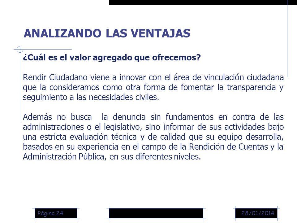 28/01/2014Página 24 ¿Cuál es el valor agregado que ofrecemos.