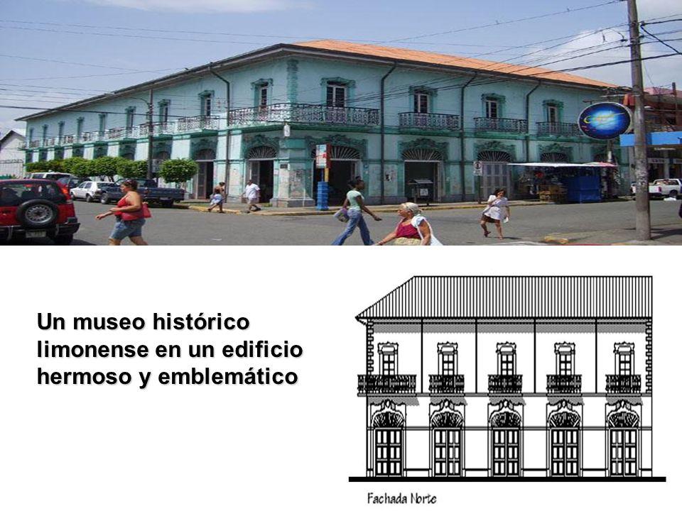13 Un museo histórico limonense en un edificio hermoso y emblemático