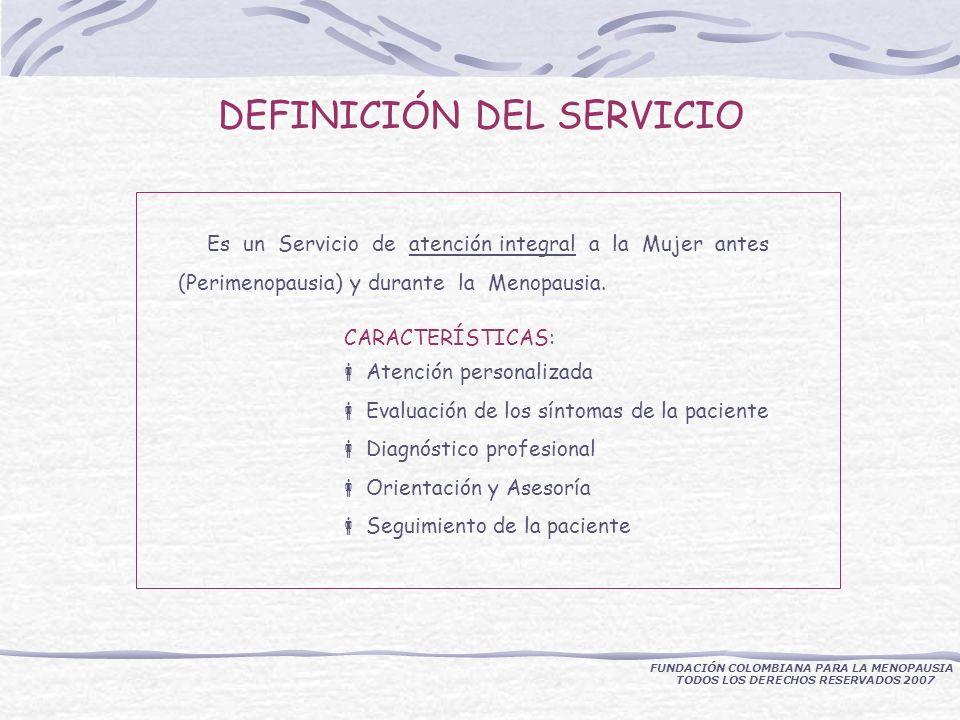 Es un Servicio de atención integral a la Mujer antes (Perimenopausia) y durante la Menopausia.