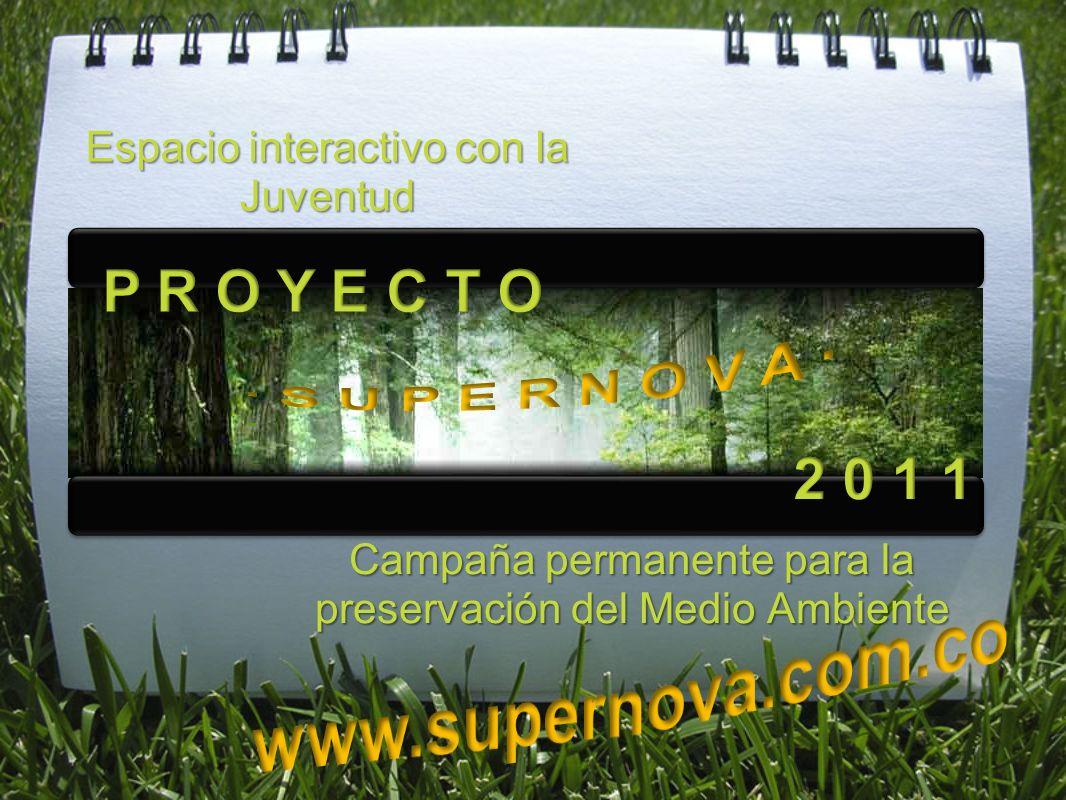 Campaña permanente para la preservación del Medio Ambiente Espacio interactivo con la Juventud