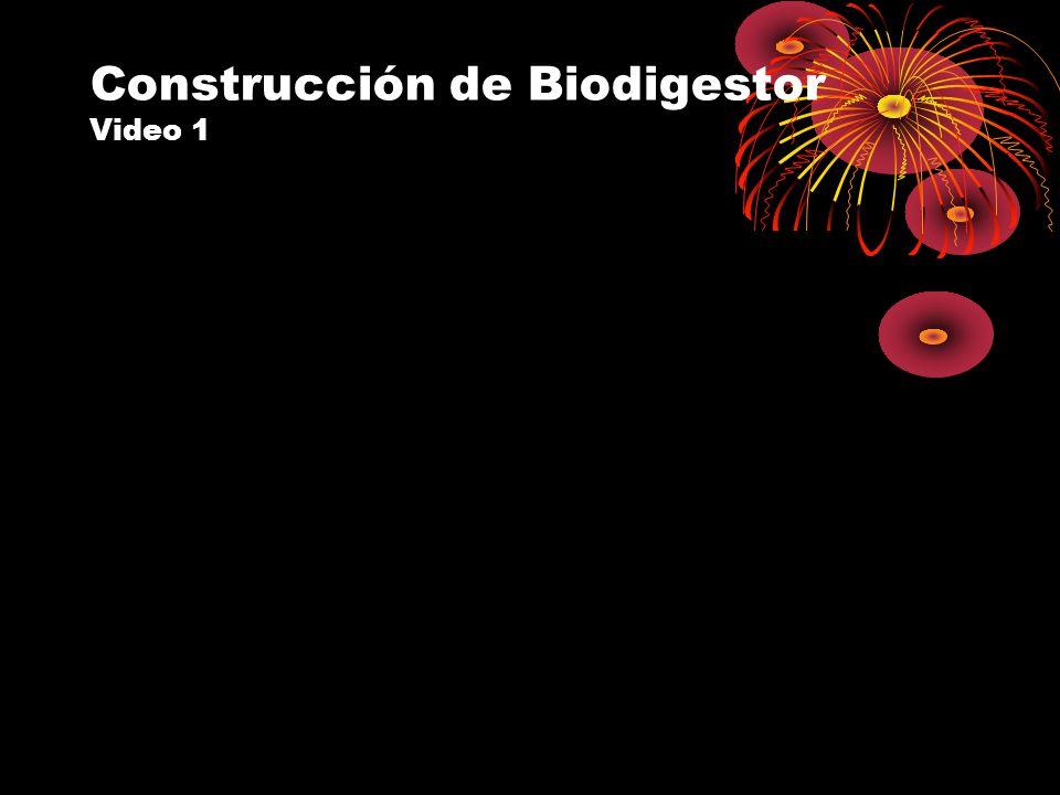 Construcción de Biodigestor Video 1