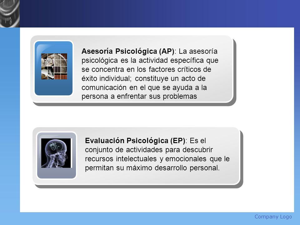 Company Logo Title Asesoría Psicológica (AP): La asesoría psicológica es la actividad específica que se concentra en los factores críticos de éxito in