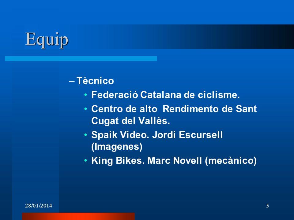 28/01/20145 Equip –Tècnico Federació Catalana de ciclisme. Centro de alto Rendimento de Sant Cugat del Vallès. Spaik Video. Jordi Escursell (Imagenes)