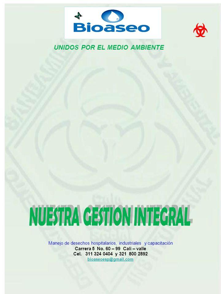 UNIDOS POR EL MEDIO AMBIENTE Manejo de desechos hospitalarios, industriales y capacitación Carrera 5 No.