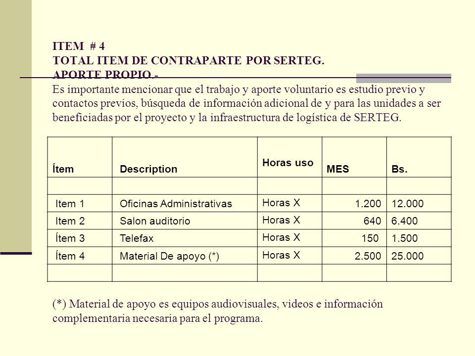 ITEM # 4 TOTAL ITEM DE CONTRAPARTE POR SERTEG.