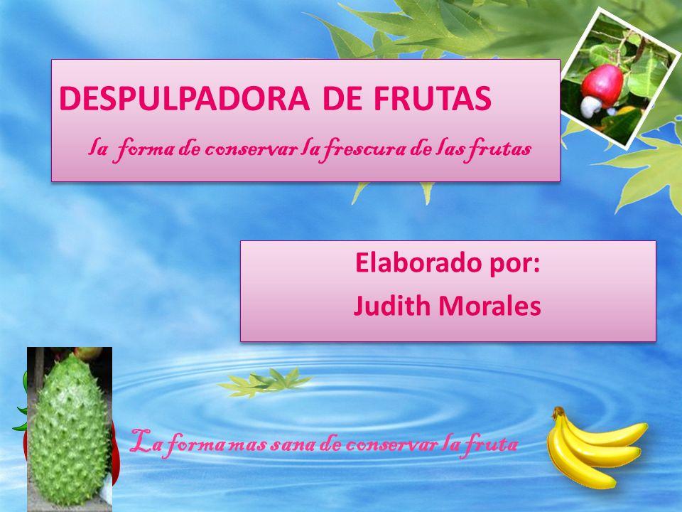 Introducción La despulpadora de frutas se concentrara en la compra de frutas de temporada que se produzcan en nuestra provincia con el fin de procesarla en forma de pulpa de frutas 100% natural o en productos terminados.