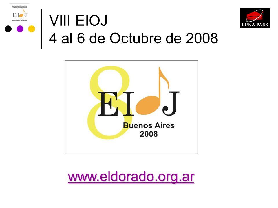 VIII EIOJ 4 al 6 de Octubre de 2008 www.eldorado.org.ar