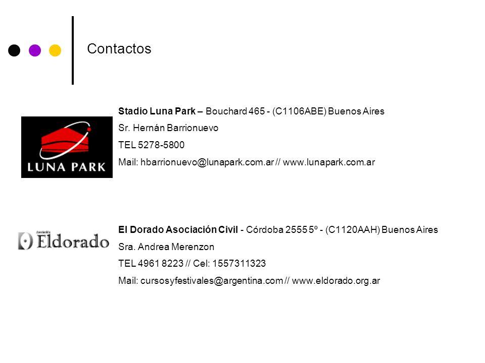 Stadio Luna Park – Bouchard 465 - (C1106ABE) Buenos Aires Sr. Hernán Barrionuevo TEL 5278-5800 Mail: hbarrionuevo@lunapark.com.ar // www.lunapark.com.