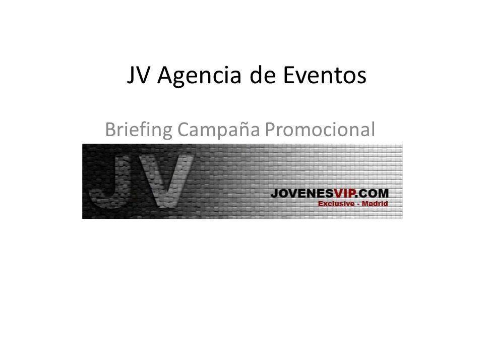 JV Agencia de Eventos Briefing Campaña Promocional Comienzos 2008