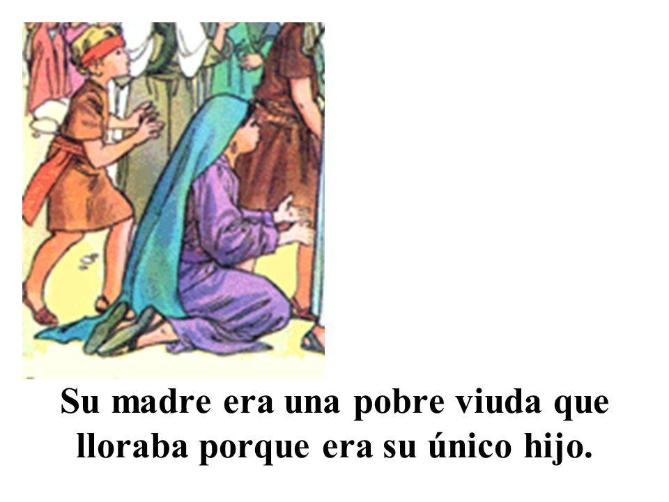 Jesús, compadecido, le dijo: No llores.Se acercó y dijo: muchacho, yo te lo digo, levántate.