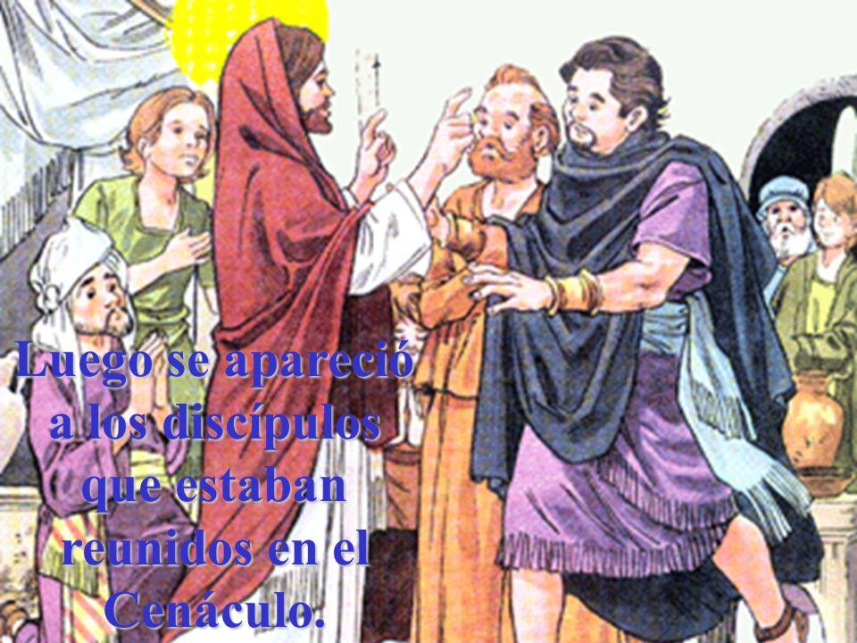 Jesús se apareció también a unos discípulos que iban camino de Emaús