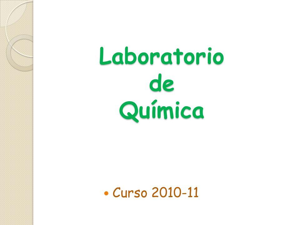 Laboratorio de Química Curso 2010-11