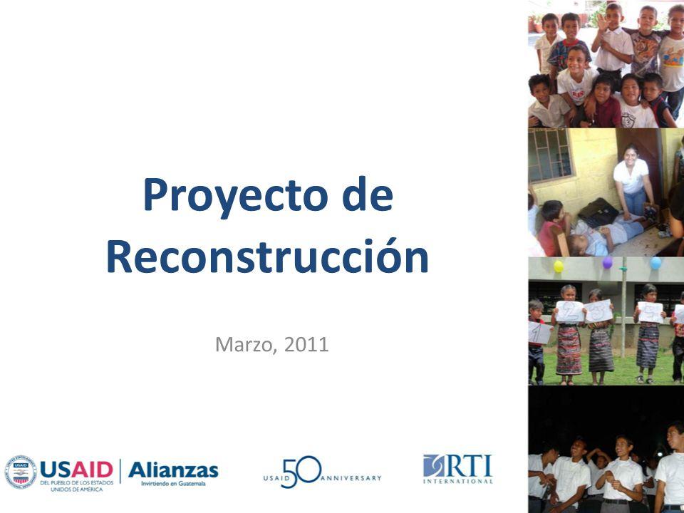Proyecto de Reconstrucción Marzo, 2011