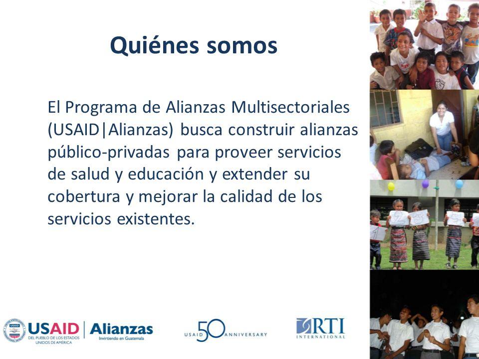Quiénes somos El Programa de Alianzas Multisectoriales (USAID|Alianzas) busca construir alianzas público-privadas para proveer servicios de salud y educación y extender su cobertura y mejorar la calidad de los servicios existentes.
