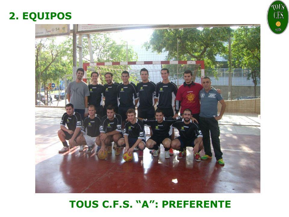 2. EQUIPOS TOUS C.F.S. A: PREFERENTE