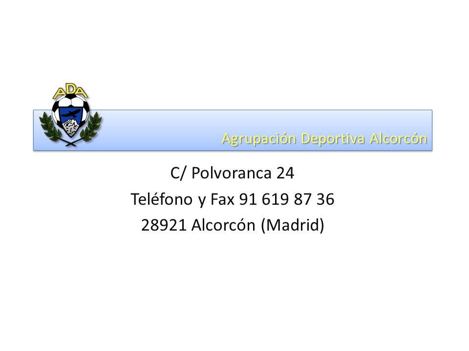 Agrupación Deportiva Alcorcón C/ Polvoranca 24 Teléfono y Fax 91 619 87 36 28921 Alcorcón (Madrid)