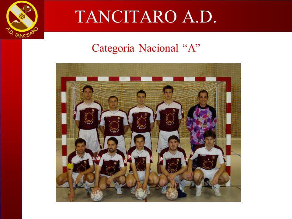 Categoría Nacional A TANCITARO A.D.