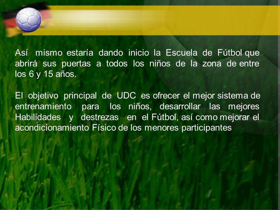 Así mismo estaría dando inicio la Escuela de Fútbol que abrirá sus puertas a todos los niños de la zona de entre los 6 y 15 años. El objetivo principa