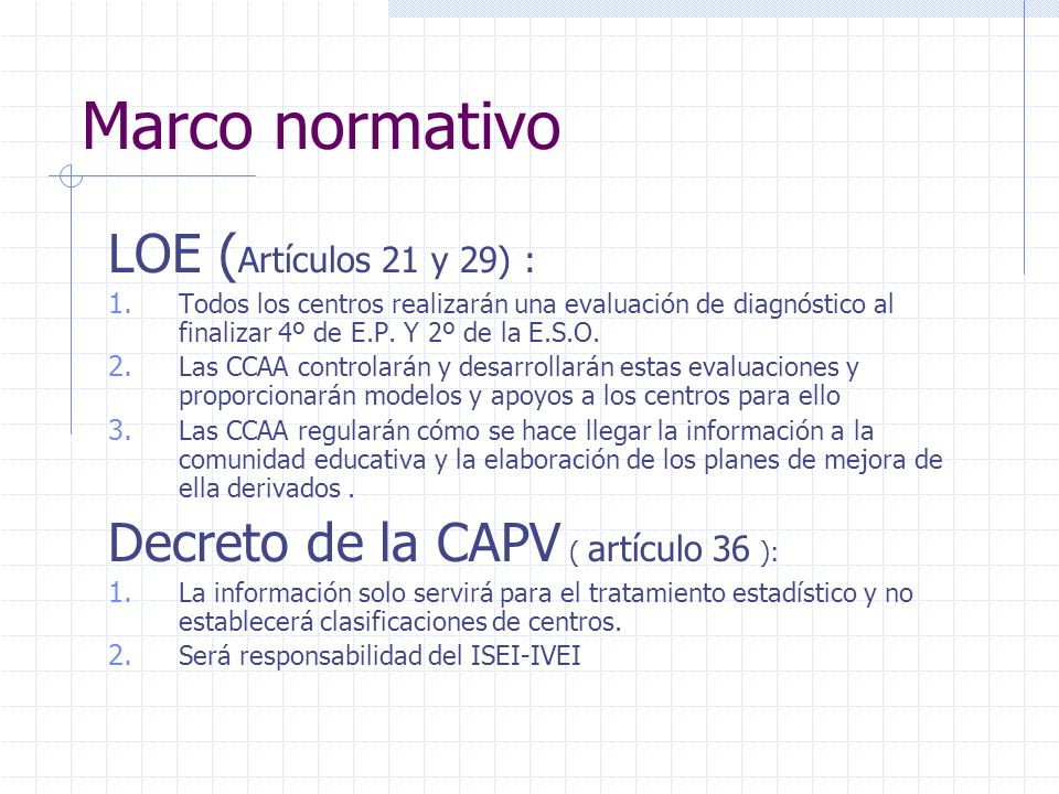 Modelo organizativo Dos grandes componentes: Parte interna.