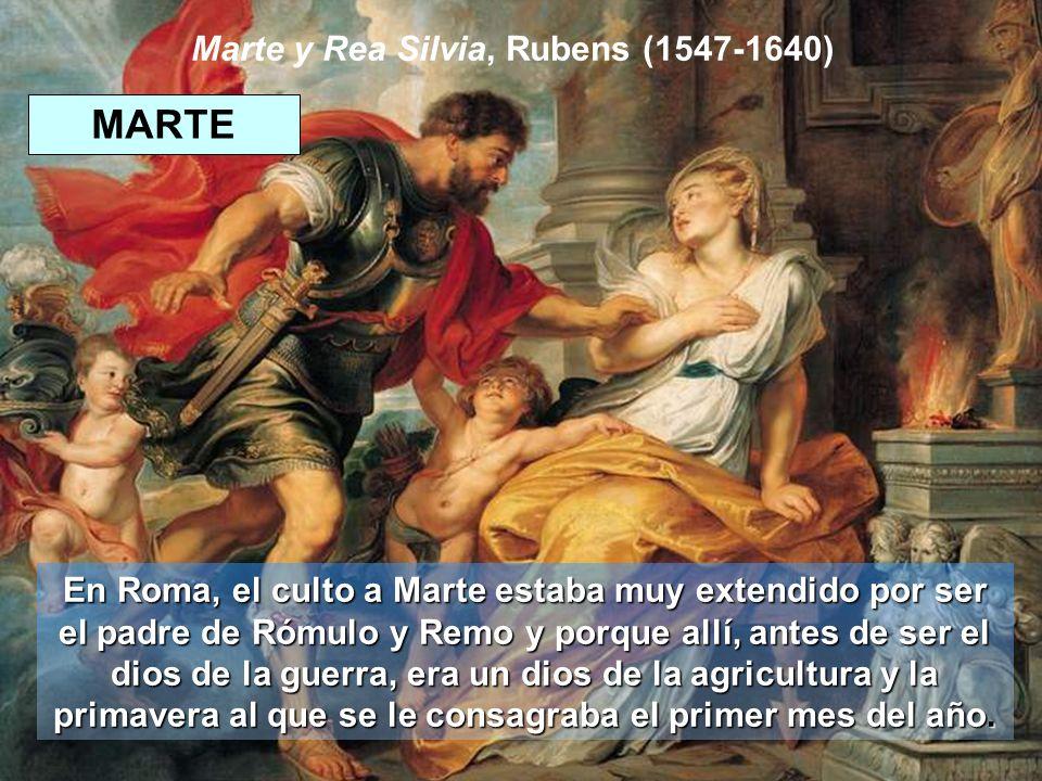 Marte y Rea Silvia, Rubens (1547-1640) En Roma, el culto a Marte estaba muy extendido por ser el padre de Rómulo y Remo y porque allí, antes de ser el