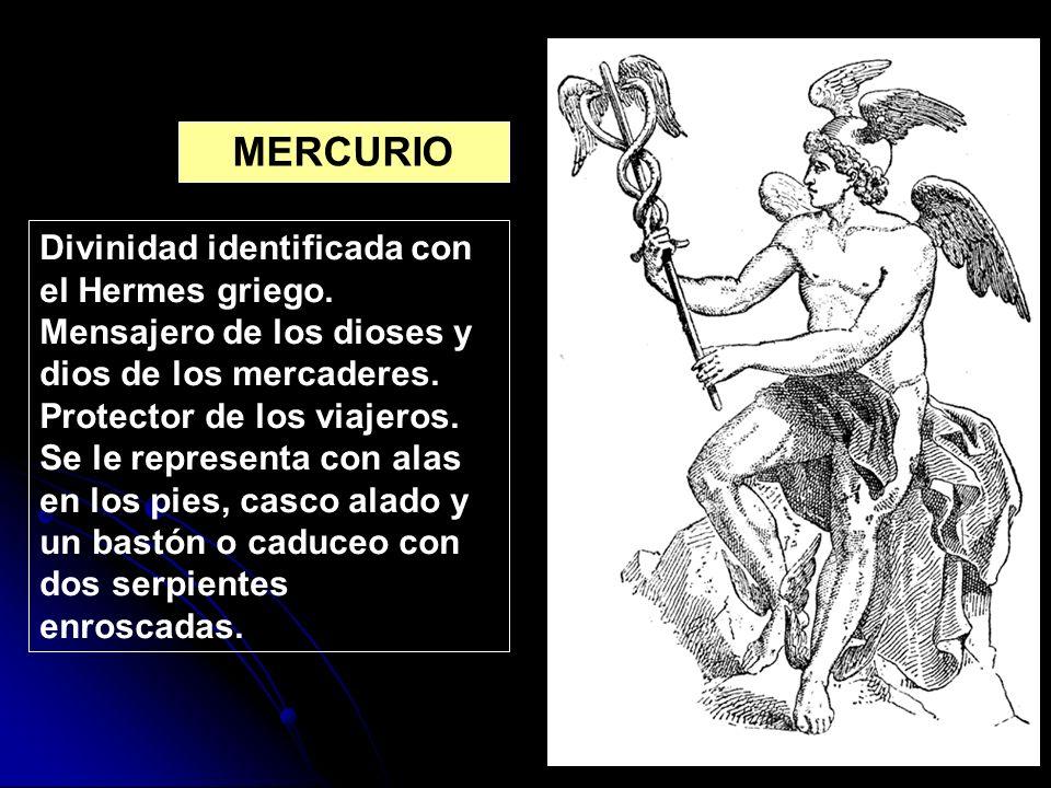 Divinidad identificada con el Hermes griego. Mensajero de los dioses y dios de los mercaderes. Protector de los viajeros. Se le representa con alas en