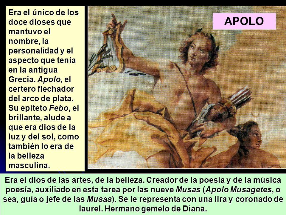 Era el dios de las artes, de la belleza. Creador de la poesía y de la música poesía, auxiliado en esta tarea por las nueve Musas (Apolo Musagetes, o s