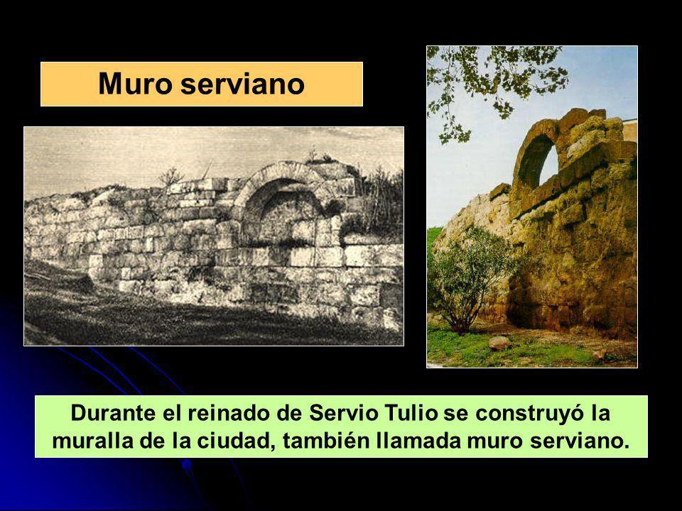 Durante el reinado de Servio Tulio se construyó la muralla de la ciudad, también llamada muro serviano. Muro serviano