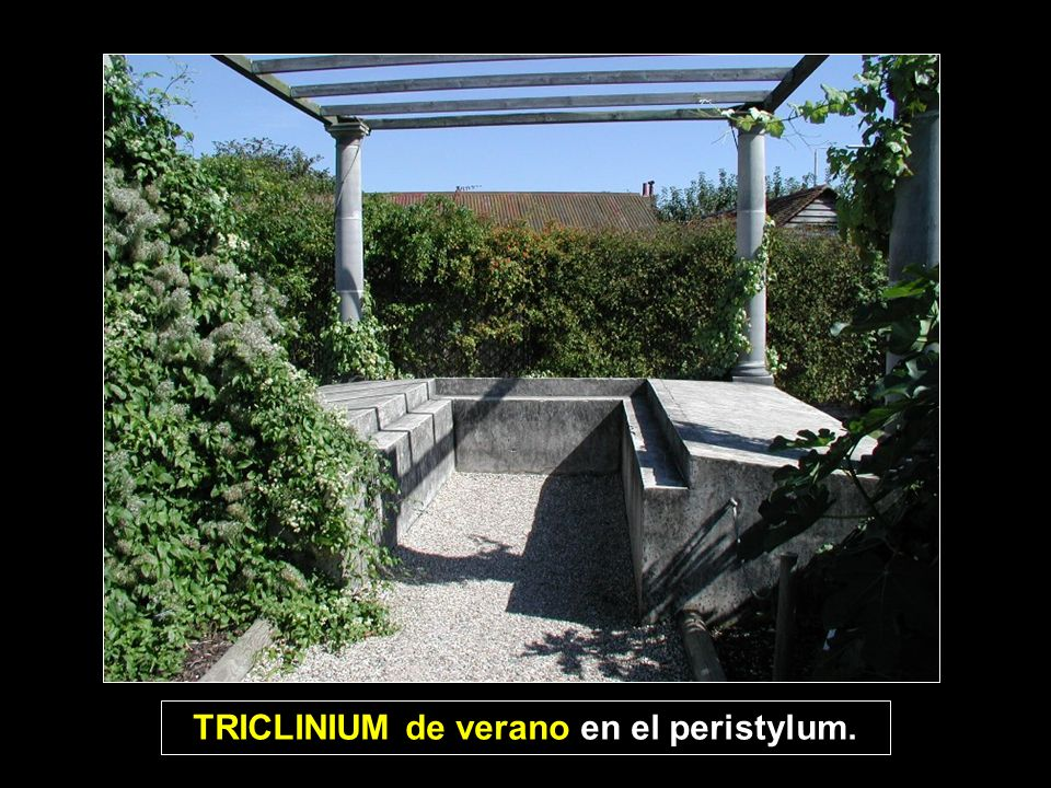 TRICLINIUM de verano en el peristylum.