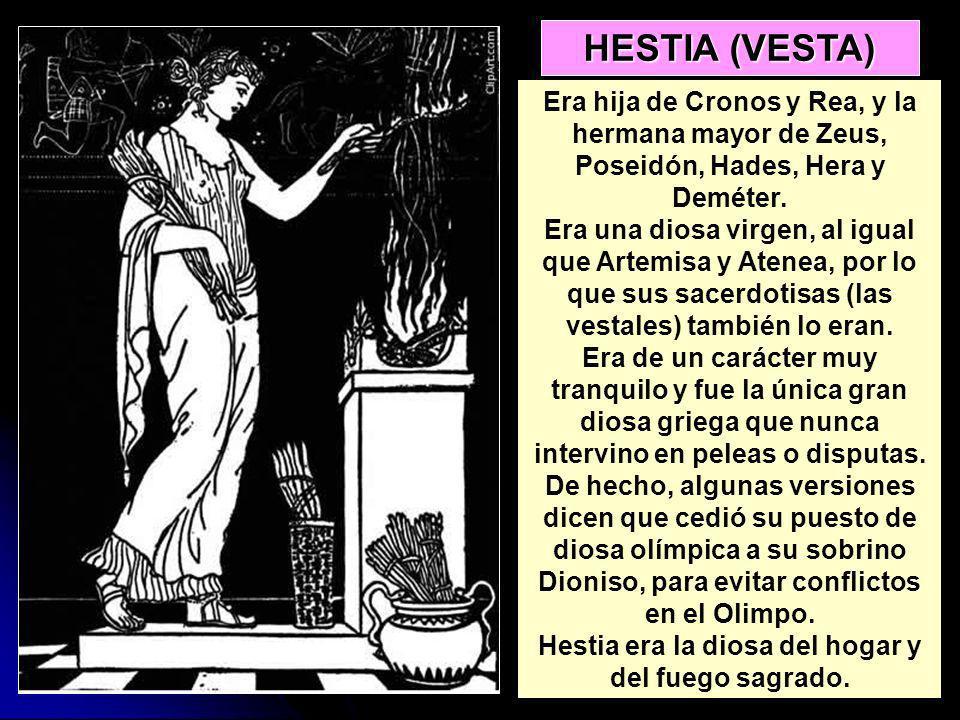 Era hija de Cronos y Rea, y la hermana mayor de Zeus, Poseidón, Hades, Hera y Deméter. Era una diosa virgen, al igual que Artemisa y Atenea, por lo qu