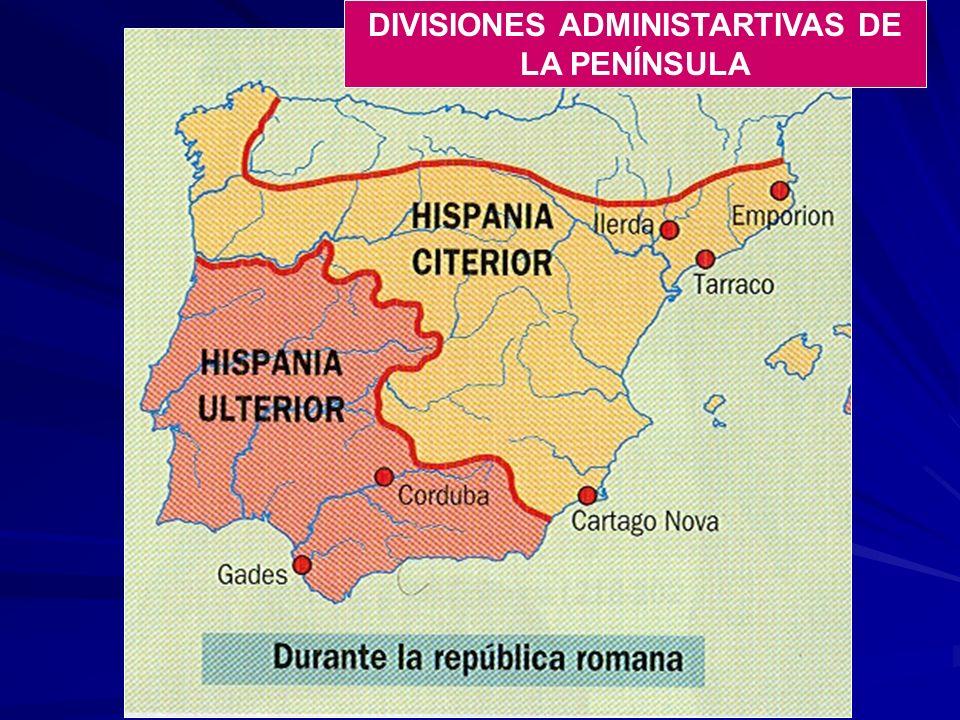 DIVISIONES ADMINISTARTIVAS DE LA PENÍNSULA